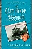 The Cliff House Strangler: A Sarah Woolson Mystery