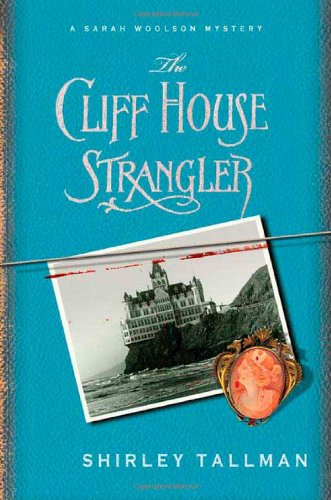 Image of The Cliff House Strangler (Sarah Woolson Mysteries)
