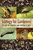 img - for Ecology for Gardeners   [ECOLOGY FOR GARDENERS] [Hardcover] book / textbook / text book