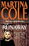 The Runaway (0747255393) by Cole, Martina