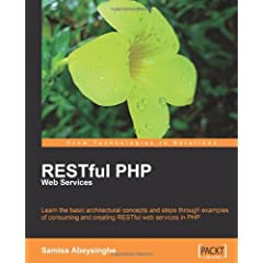 Restful Php Web Services (From Technologies to Solutions)