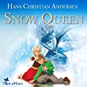 The Snow Queen (       UNABRIDGED) by Hans Christian Andersen Narrated by Matthew Zamoyski