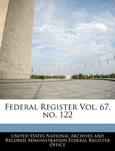 Federal Register Vol. 67, no. 122