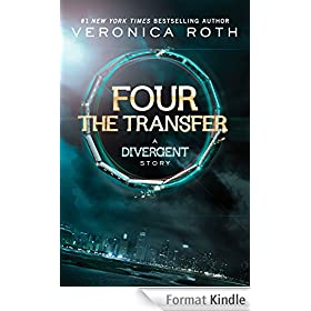 Four: The Transfer: A Divergent Story
