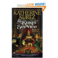 In the King's Service (Deryni: Childe Morgan Trilogy, Vol. I) by Katherine Kurtz