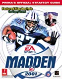Madden NFL 2001: Prima's Official Strategy Guide (0761529764) by Cohen, Mark