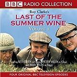 Last of the Summer Wine: Four Original BBC Television Episodes - Starring Bill Owen, Peter Sallis and Brian Wilde v. 1 (BBC Radio Collection)