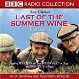 Last of the Summer Wine, Volume 1 (Four BBC Radio Collection TV Episodes) (BBC Radio Collections) ~ Ray Clarke