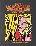 Roy Lichtenstein. Spiegelbilder 1963 - 1997. (3775710086) by Lütgens, Annelie