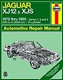 Jaguar XJ12 & XJS Haynes Repair Manual (1972-1985)