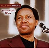echange, troc Billy Boy Arnold - Consolidated Mojo