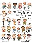 MA CLASSE DE A � Z