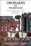 """Afficher """"Croisades et pélerinages"""""""