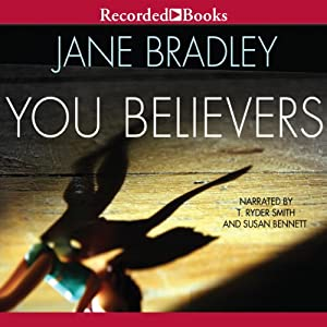 You Believers | [Jane Bradley]