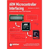 ARM Microcontroller Interfacingby Warwick A. Smith