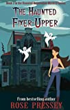 The Haunted Fixer-Upper (Haunted Renovation Mystery)