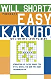 Will Shortz Presents Easy Kakuro: 100 Addictive Logic Puzzles (0312345410) by Shortz, Will