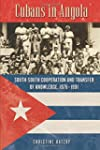 Cubans in Angola: South-South Coopera...