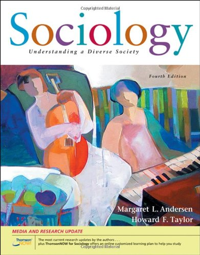 Sociology: Understanding A Diverse Society, Updated (With Cengagenow, Infotrac 1-Semester Printed Access Card)