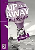 img - for Up And Away: Book 2 (Up & Away) book / textbook / text book