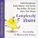 Completely Yours : A Complete Mini-Album of Story, Songs and Rhymes