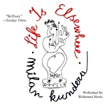 Life Is Elsewhere | Milan Kundera,Aaron Asher (Translator)
