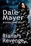 Riana's Revenge: A Fantasy Short Story (English Edition)