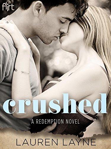 Lauren Layne - Crushed (A Redemption Novel)