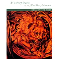 Masterpieces of the J. Paul Getty Museum: Decorative Arts