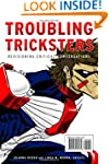 Troubling Tricksters: Revisioning Cri...