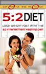 5:2 Diet: Lose Weight Fast With The 5...