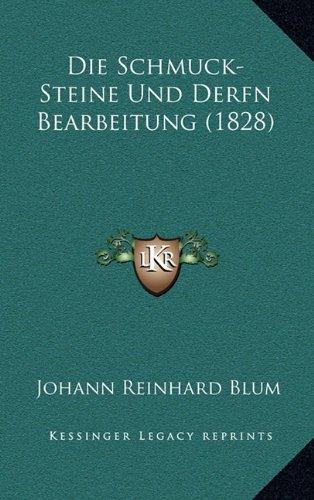 Die Schmuck-Steine Und Derfn Bearbeitung (1828)