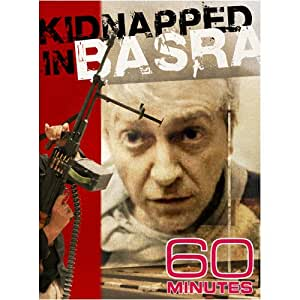 60 Minutes - Kidnapped in Basra (February 22, 2009)