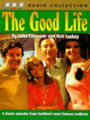 the-good-life-4-classic-episodes-from-surbitons-most-famous-residents-bbc-radio-collection