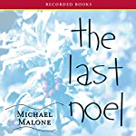 The Last Noel | Michael Malone