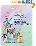 Reaching All by Creating Tribes Learning Communities