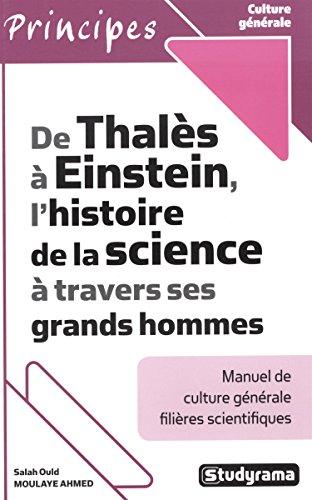 de-thales-a-einstein-lhistoire-de-la-science-a-travers-ses-grands-hommes