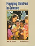 Engaging Children in Science (0135983436) by Howe, Ann C.