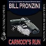 Carmody's Run | Bill Pronzini