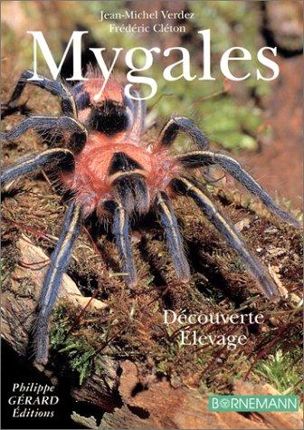 Mygales: Élevage & Découverte (French Edition)