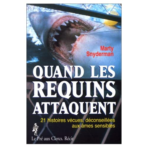 Quand les requins attaquent