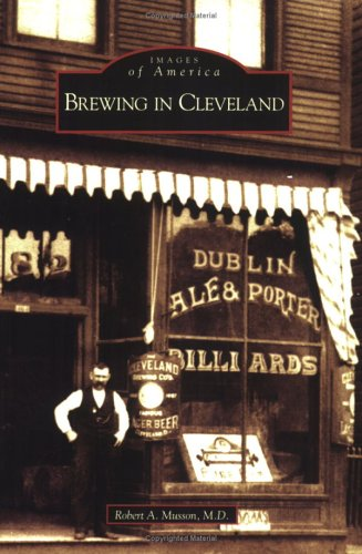 Brewing in Cleveland (OH) (Images of America)