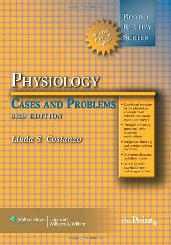 Physiology: Cases and Problems: Board Review Series