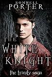 The White Knight (The Trinity Saga, Book 2)