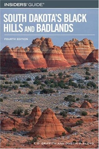 Insiders' Guide to South Dakota's Black Hills and Badlands, 4th (Insiders' Guide Series) PDF