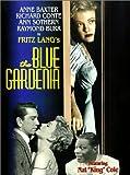 Blue Gardenia, the