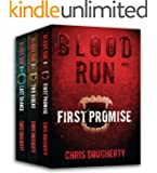 Blood Run - The Complete Trilogy - First Promise, Two Riders, Last Chance