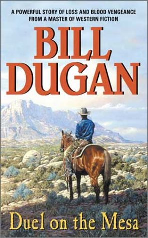 Duel on the Mesa, Bill Dugan