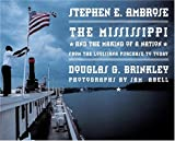 The Mississippi and the Making of a Nation: From the Louisiana Purchase to Today (National Geographic)