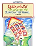 img - for Quick and Easy Ways to Connect With Students and Their Parents, Grades K-8: Improving Student Achievement Through Parent Involvement by Mierzwik Nancy Diane (2004-06-01) Paperback book / textbook / text book